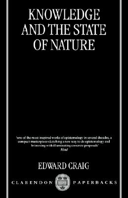 Knowledge and the State of Nature By Craig, Edward