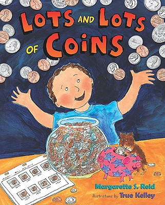 Lots and Lots of Coins By Reid, Margarette S.