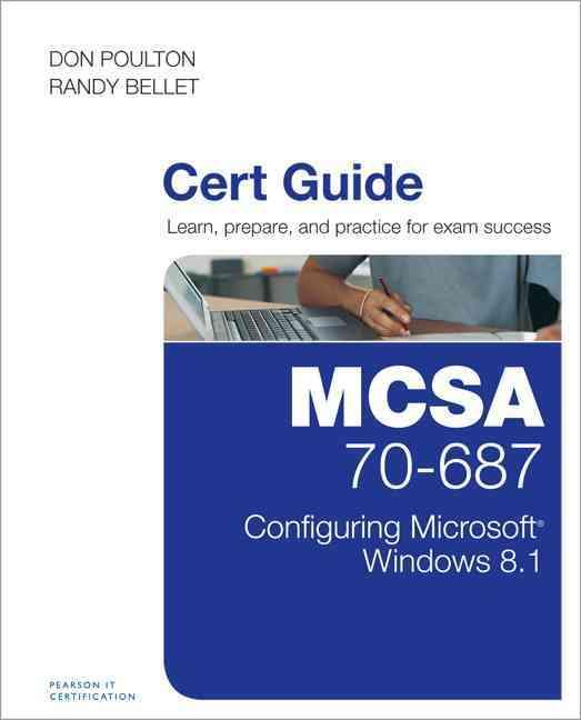 MCSA 70-687 Cert Guide By Poulton, Don/ Bellet, Randy